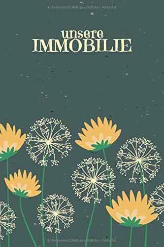 Unsere Immobilie: Journal für Skizzen Ideen Berechnungen mit Terminkalender   Motiv: Pusteblumen